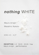 "poster for ""nothing WHITE"" Exhibition"