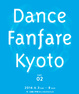 poster for 「Dance Fanfare Kyoto vol.02」