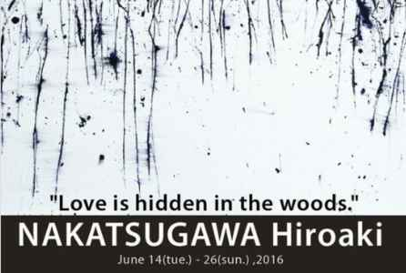"poster for Hiroaki Nakatsugawa ""Love is Hidden in the Woods"""