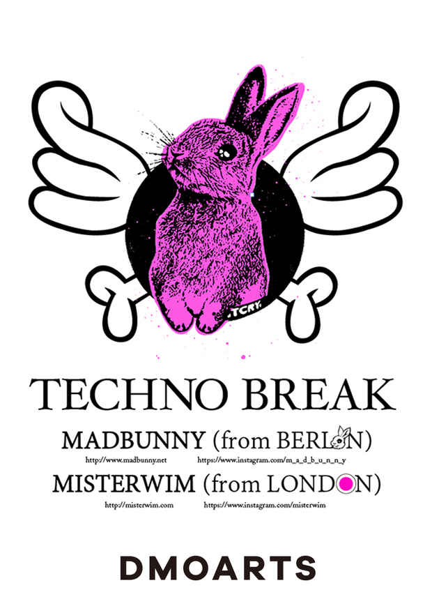 poster for 「TECHNO BREAK MADBUNNY + MISTERWIM」展