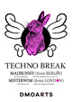 "poster for Madbunny + Misterwim ""Techno Break"""