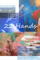 poster for 「22Hands」展